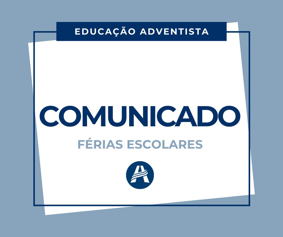 Comunicado - Férias Escolares