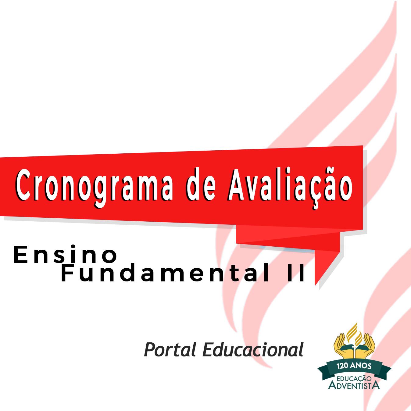 Cronograma de Avaliação - Ensino Fundamental II