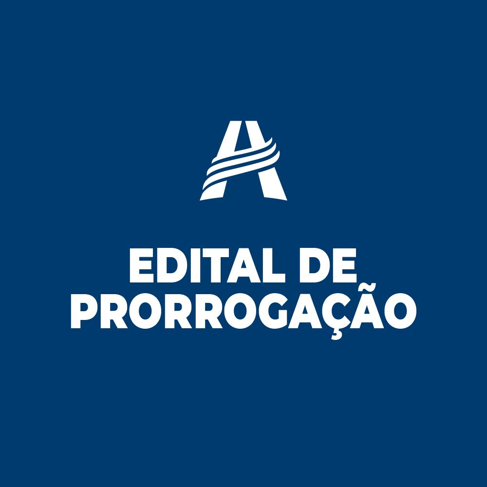 EDITAL DE PRORROGAÇÃO DE INSCRIÇÃO