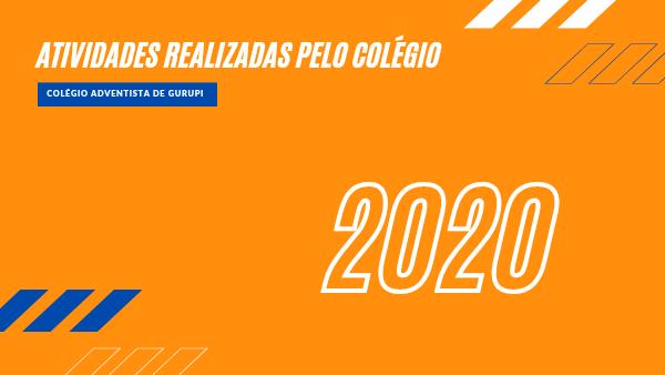 ATIVIDADES REALIZADAS PELO COLÉGIO EM 2020