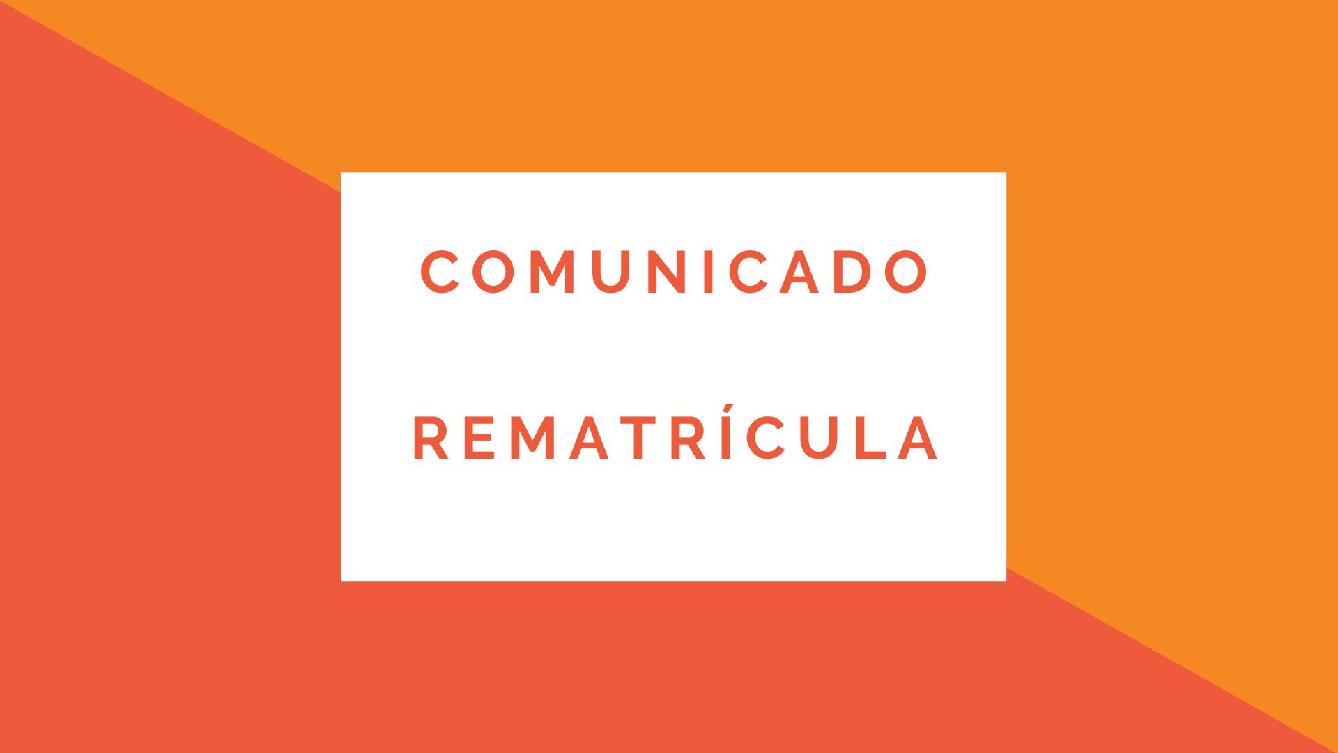 Comunicado - Rematrícula