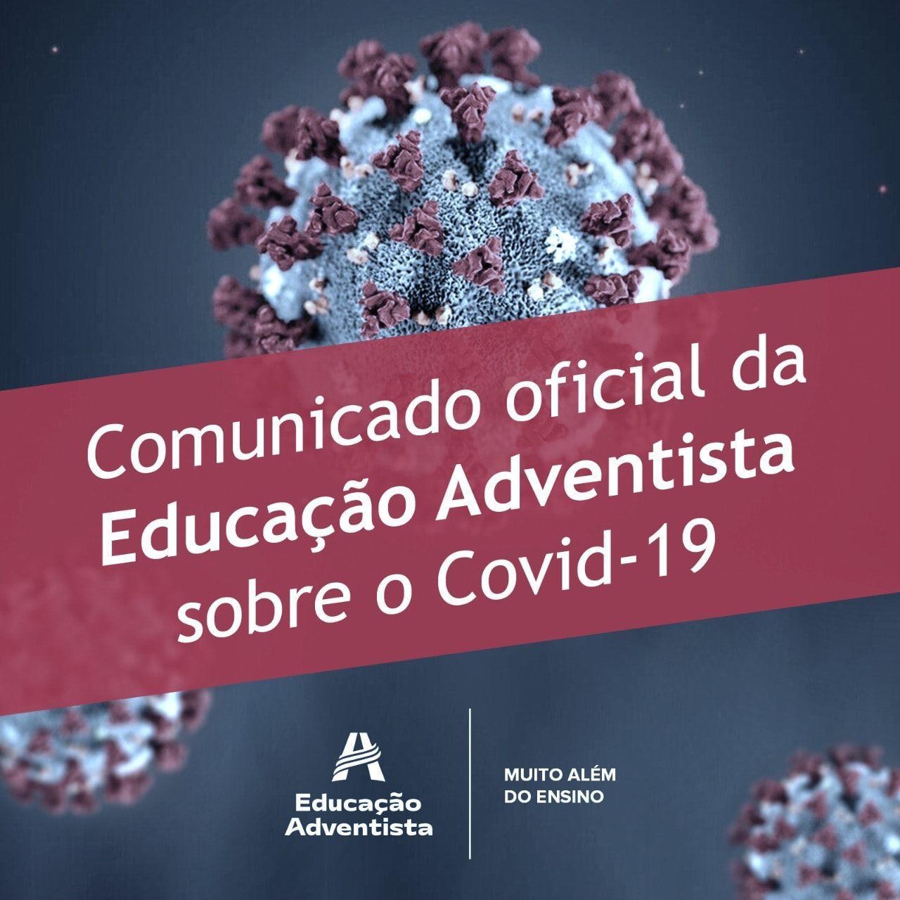 Comunicado oficial da Educação Adventista sobre o Covid-19