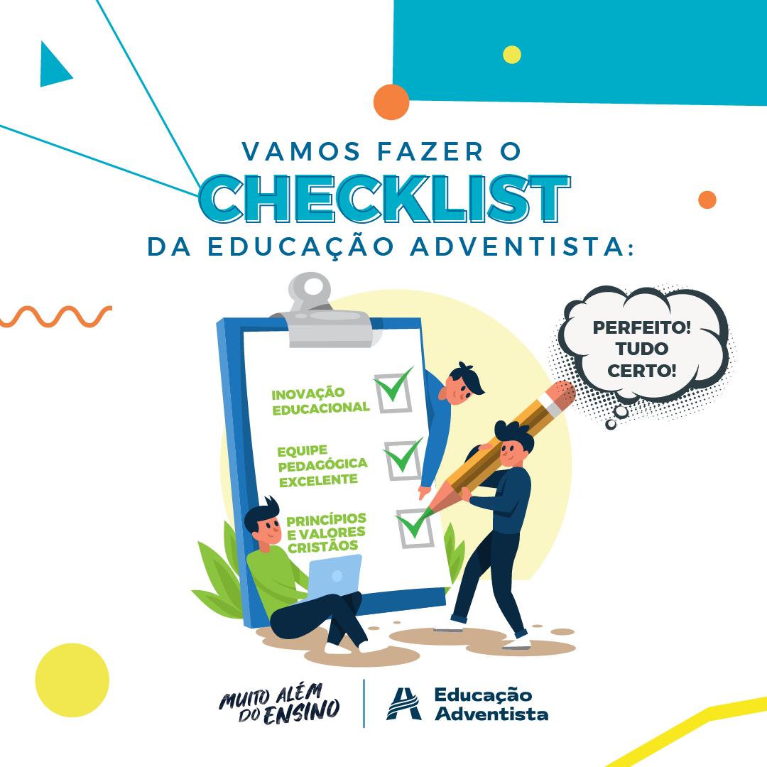 Vamos fazer o checklist da Educação Adventista:
