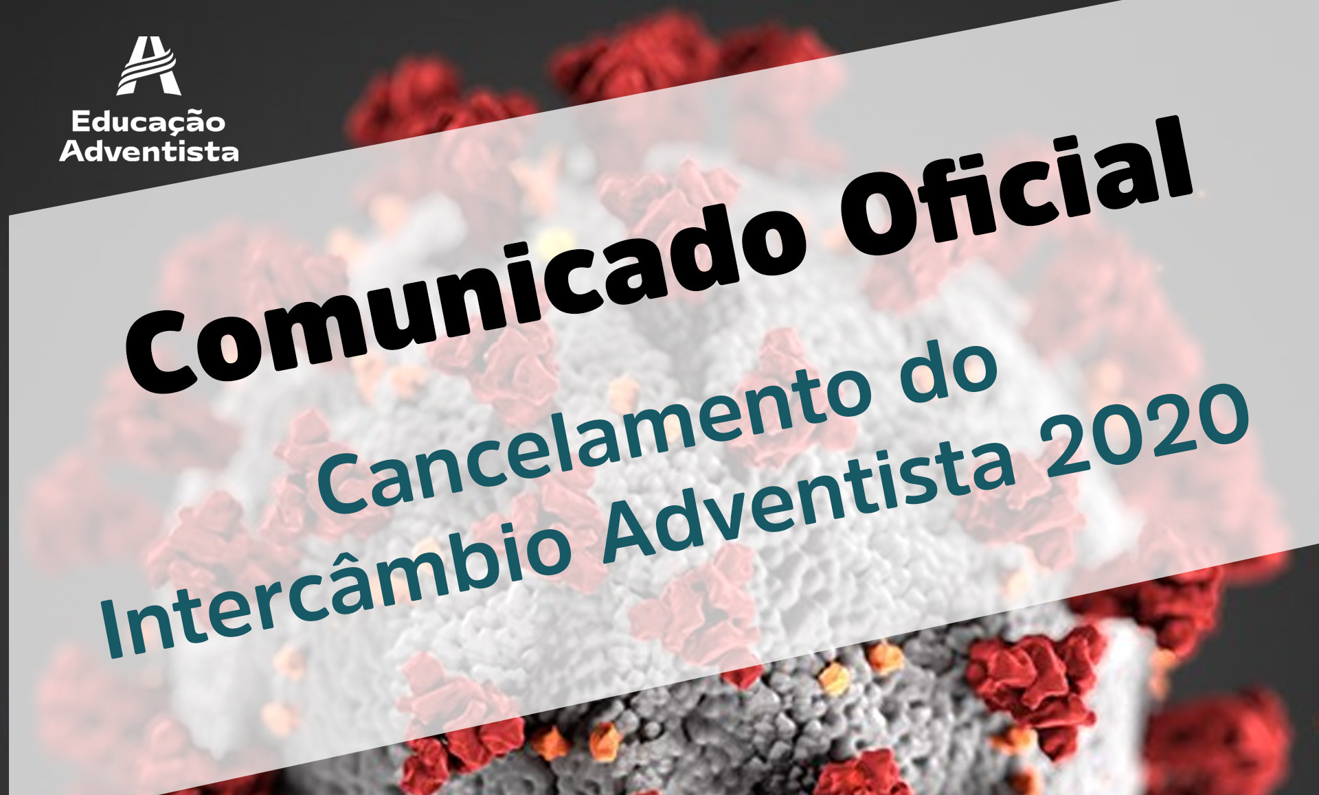 Comunicado Oficial - Cancelamento do Intercâmbio 2020