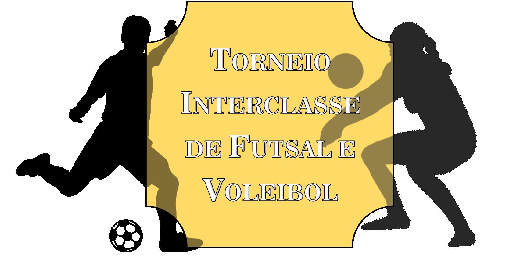 Torneio Interclasse de Futsal e Voleibol