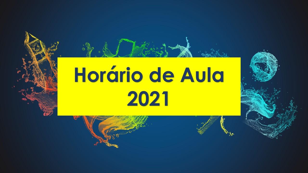 Horário de Aula 2021