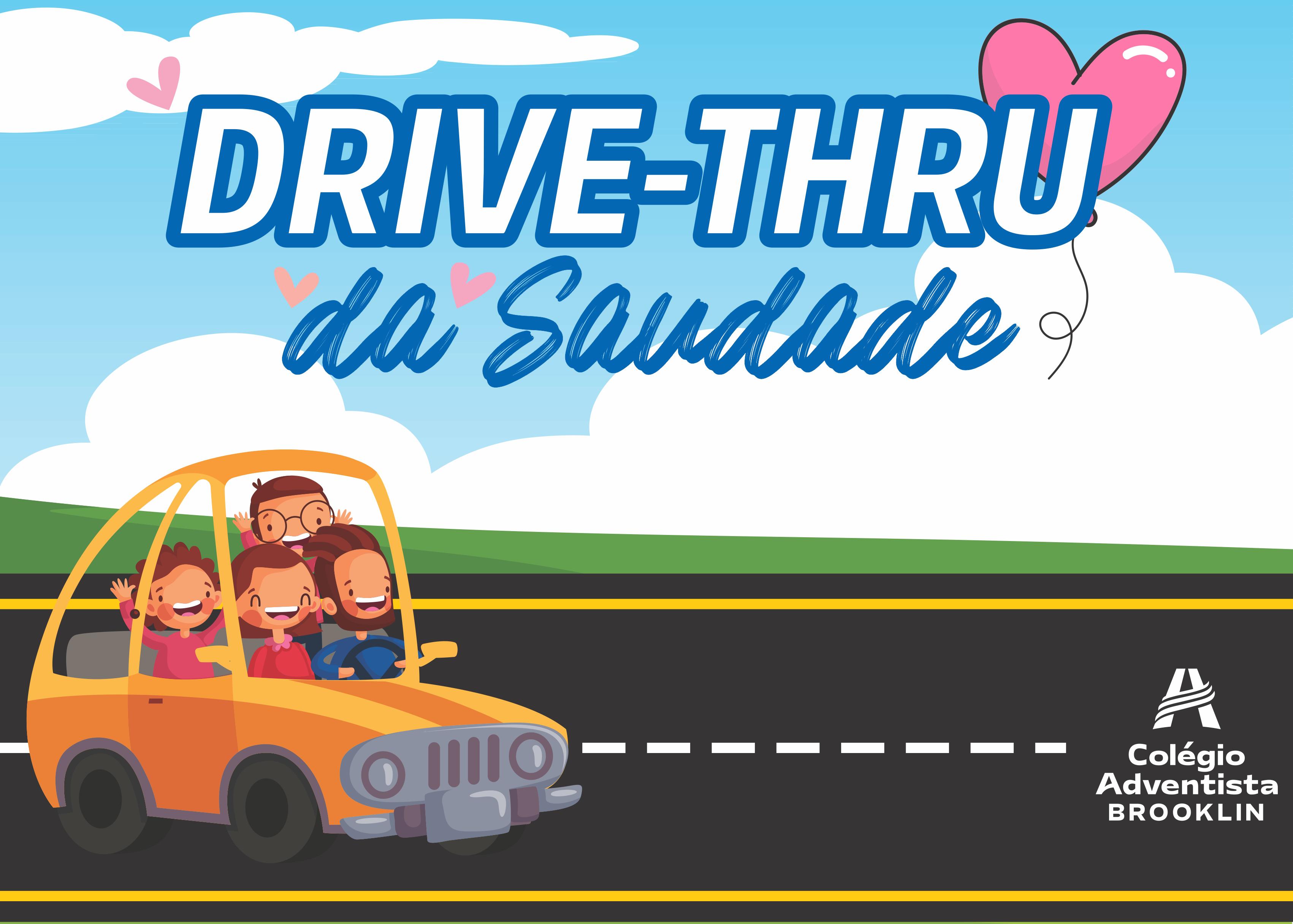 Drive-Thru da Saudade